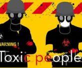 toxic people by flickr d.fenero