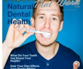 Natural Dental Health, Home Cures That Work, July 2012